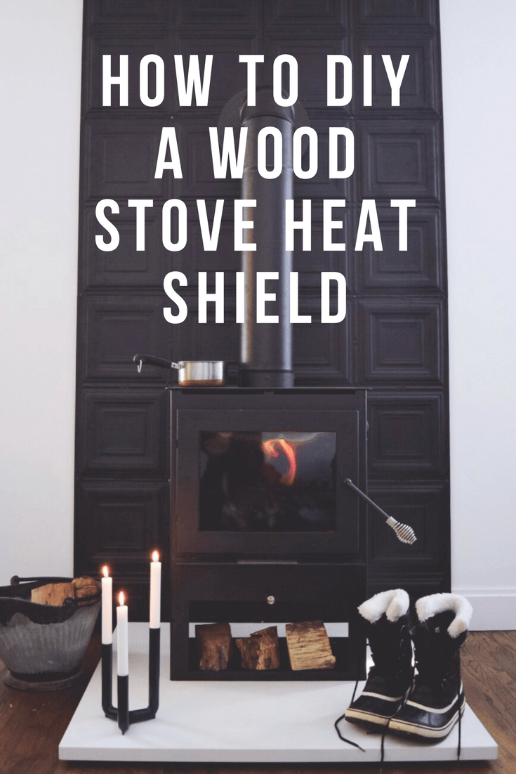 How To Diy A Wood Stove Heat Shield A Small Life