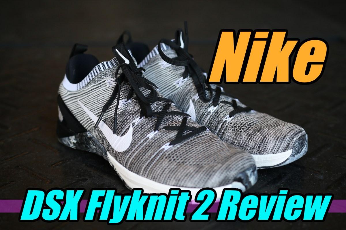 1ad8bd6d60e Nike Metcon DSX Flyknit 2 Review