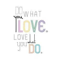 Do what you love CG