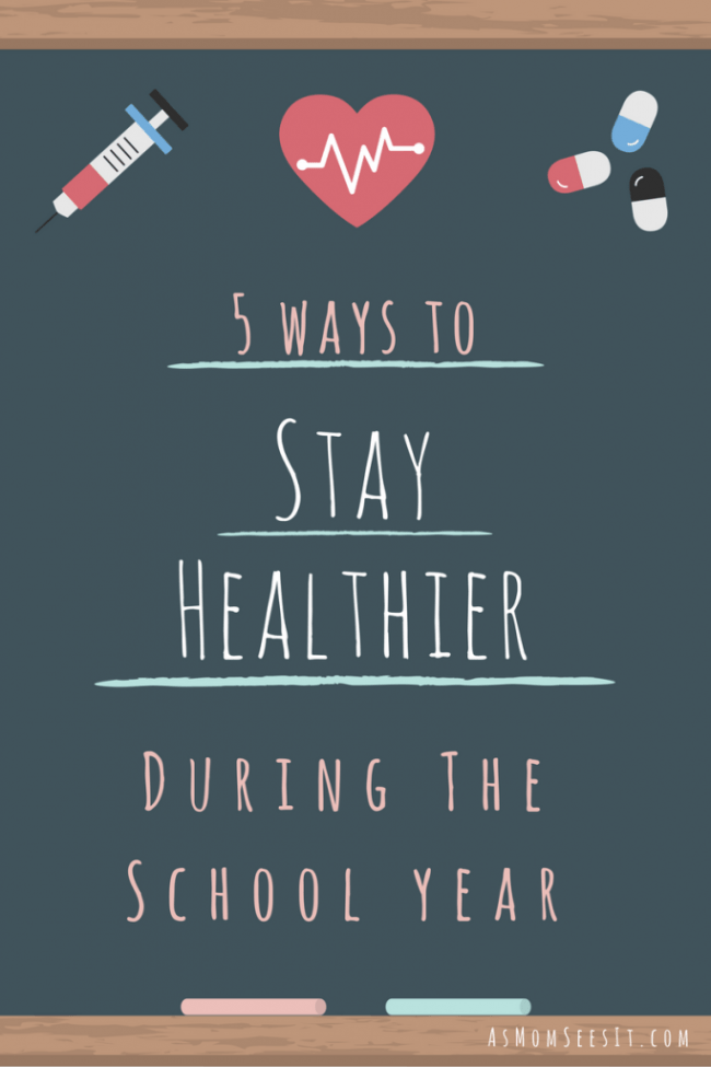 5 ways to stay healthier during the school year