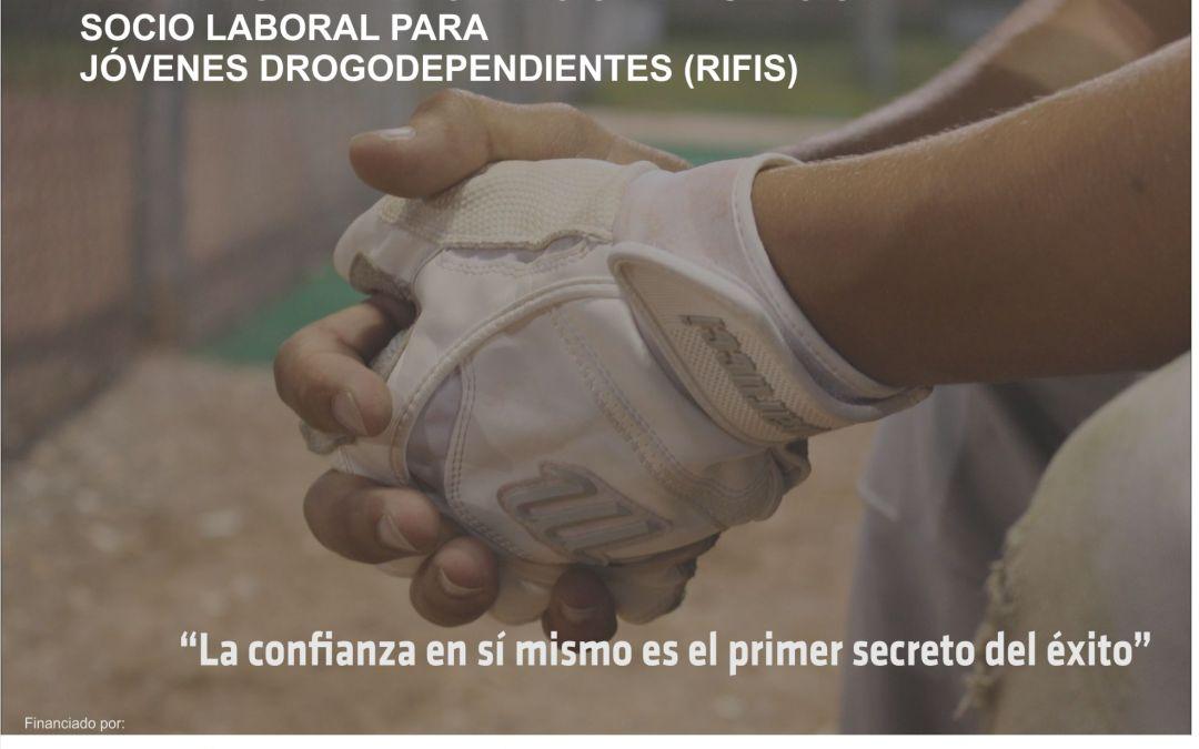RED INTEGRAL DE FORMACIÓN E INSERCIÓN SOCIOLABORAL PARA JÓVENES DROGODEPENDIENTES (RIFIS)