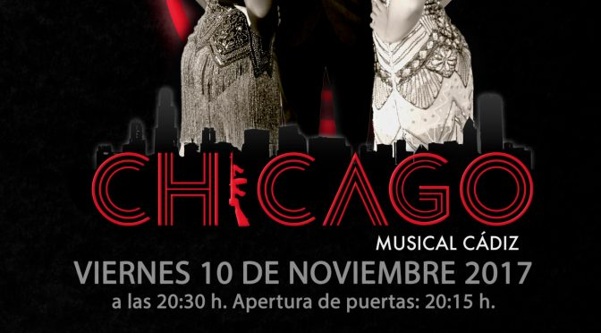 "Musical Benéfico ""CHICAGO"" Cádiz"