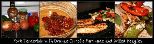 Pork Tenderloin with Orange Chipotle Marinade and Grilled Veggies
