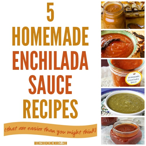 5 Homemade Enchilada Sauce Recipes | Homecooking Memories