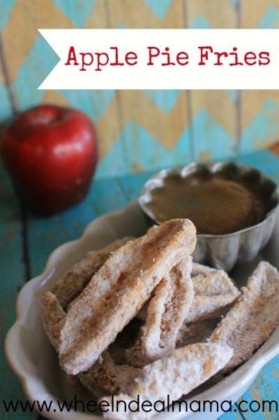 Apple Pie Fries from Wheel n Deal Mama