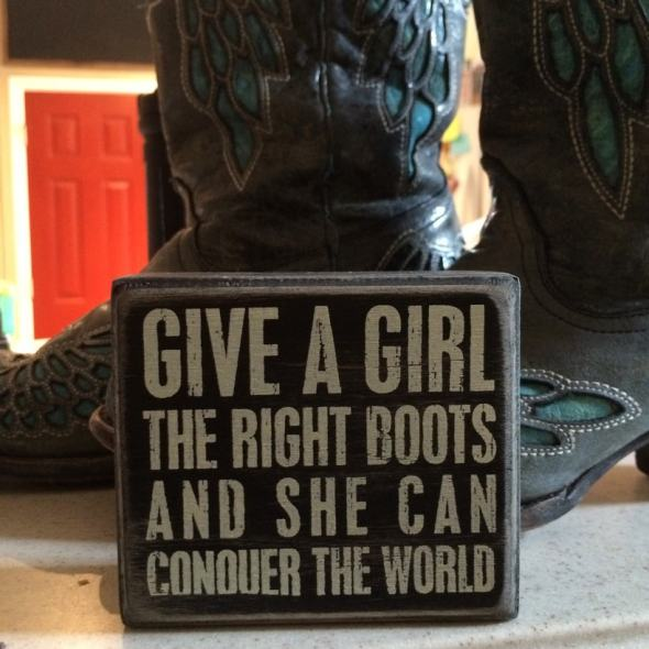 Give a girl the right boots and she can conquer the world