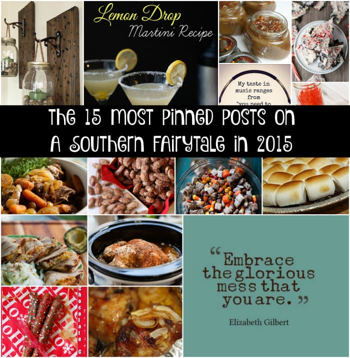 the 15 most pinned posts on  A Southern Fairytale in 2015