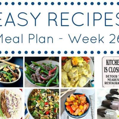 easy weekly meal planning recipes week 26