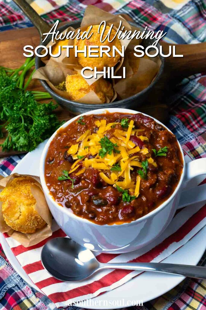 Award Winning Southern Soul Chili image with cornbread for Pinterest.