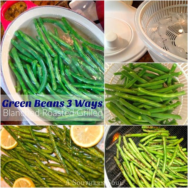 Green Beans 3 Ways | A Southern Soul