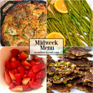 midweek menu recipes for easy dinners by a southern soul