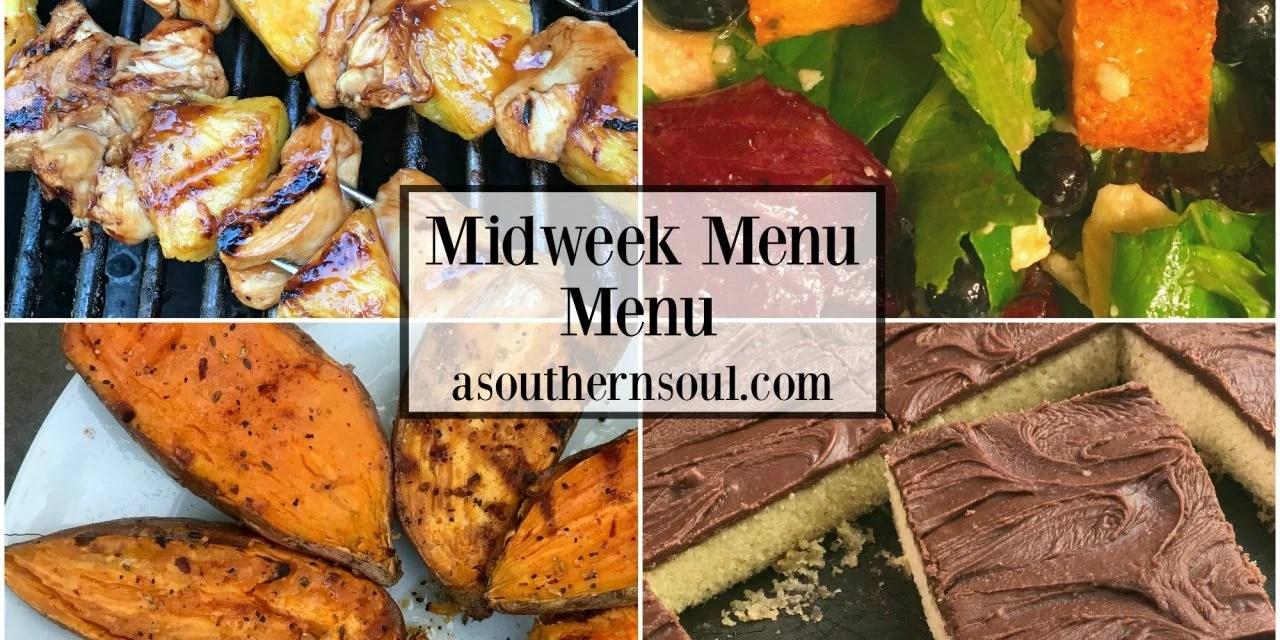 Midweek Menu #17 ~ Chicken Pineapple Skewers
