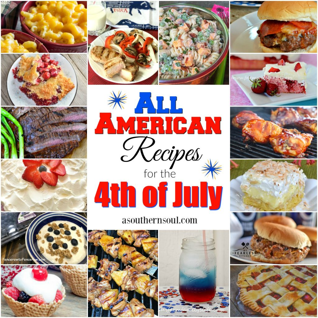 All American Recipes for the 4th of July from A Southern Soul