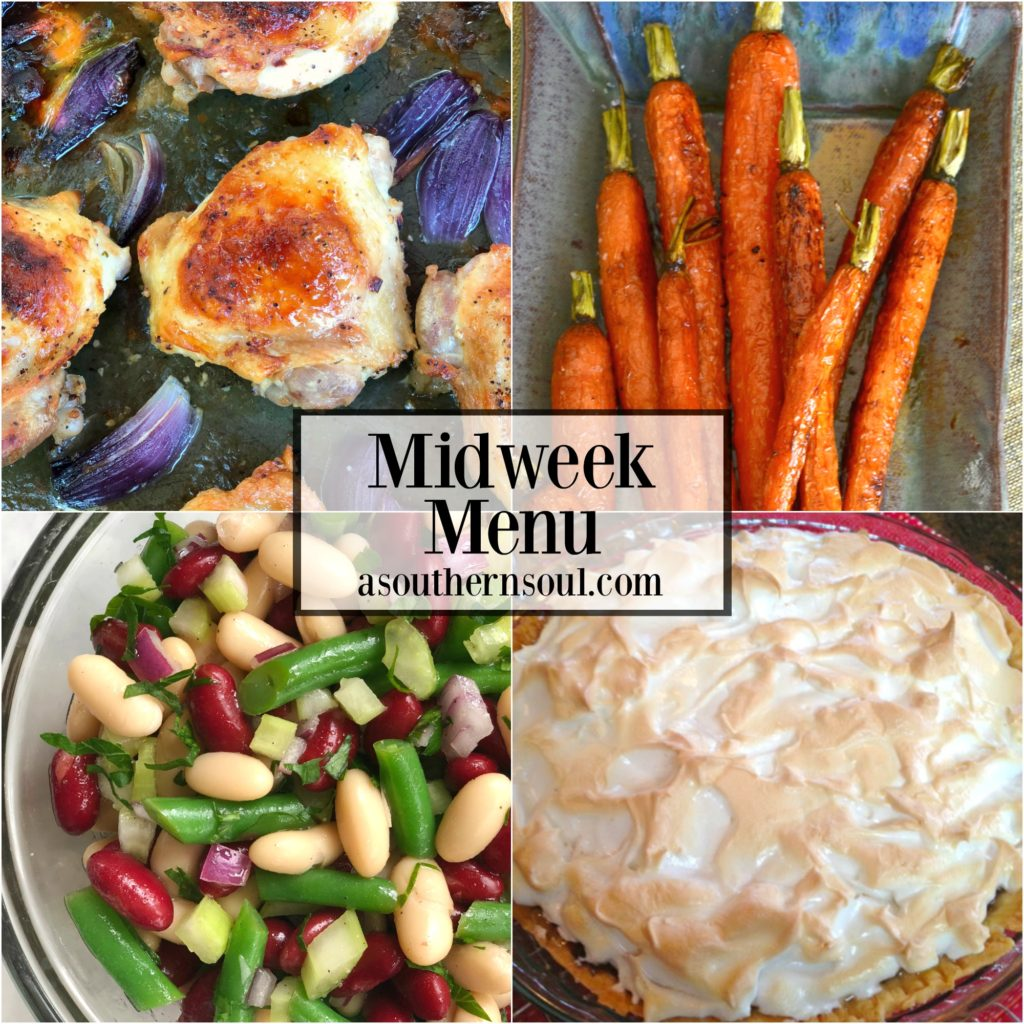 Midweek Menu with sheet pan ranch chicken thighs, roasted carrots with honey, zesty three bean salad and chocolate pie for a great meal any night of the week.