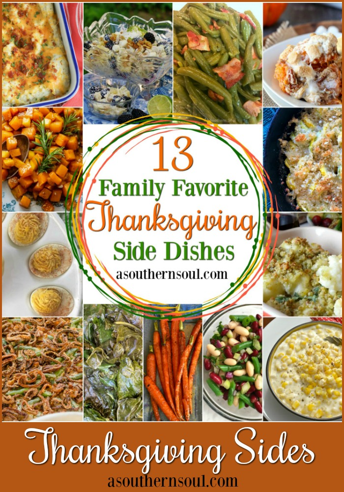 13 Family Favorite Thanksgiving Side Dishes that will have everyone running to the table!