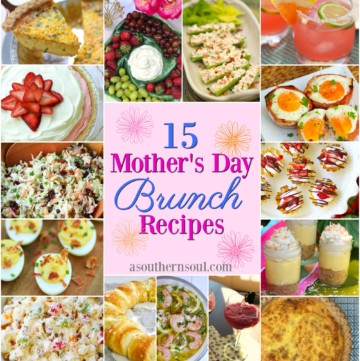 15 Mother's Day Brunch Recipes that are easy to make and are sure to put a smile on Mom's face on her special day.