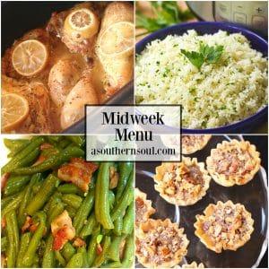 Midweek Menu #56 features Crock Pot Lemon Chicken, Instant Pot Garlic & Herb Rice,Southern Style Green Beans and Pecan Pie Tart Bites.
