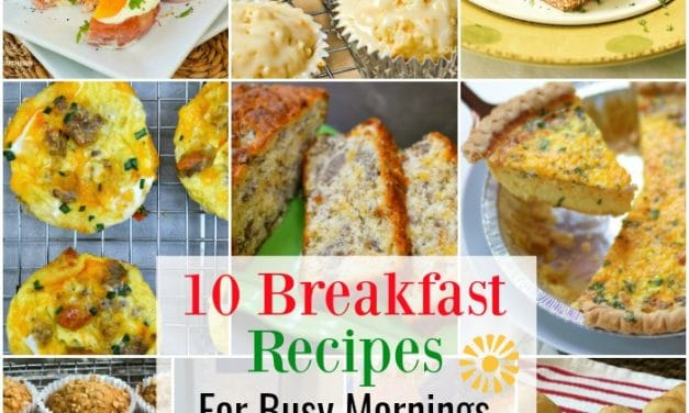 10 Breakfast Recipes for Busy Mornings