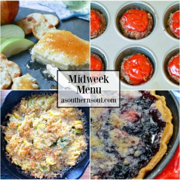 Midweek Menu #61 features Meatloaf Muffins, Squash Casserole, Peach Blackberry Pie and starts off with a Jezebel Cream Cheese appetizer!