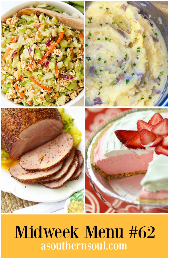 Midweek Menu #63 features Sweet & Savory Ham made in the crock pot, Instant Pot Mashed Potatoes, Ramen Broccoli Slaw and Strawberry Jello Pie.