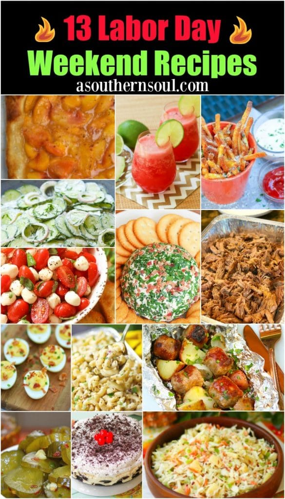 This collection of 13 recipes perfect for holiday weekend includes easy to make appetizers, fresh salads, yummy side dishes, flavorful grilled meat and scrumptious desserts that everyone will love on the Labor Day weekend.
