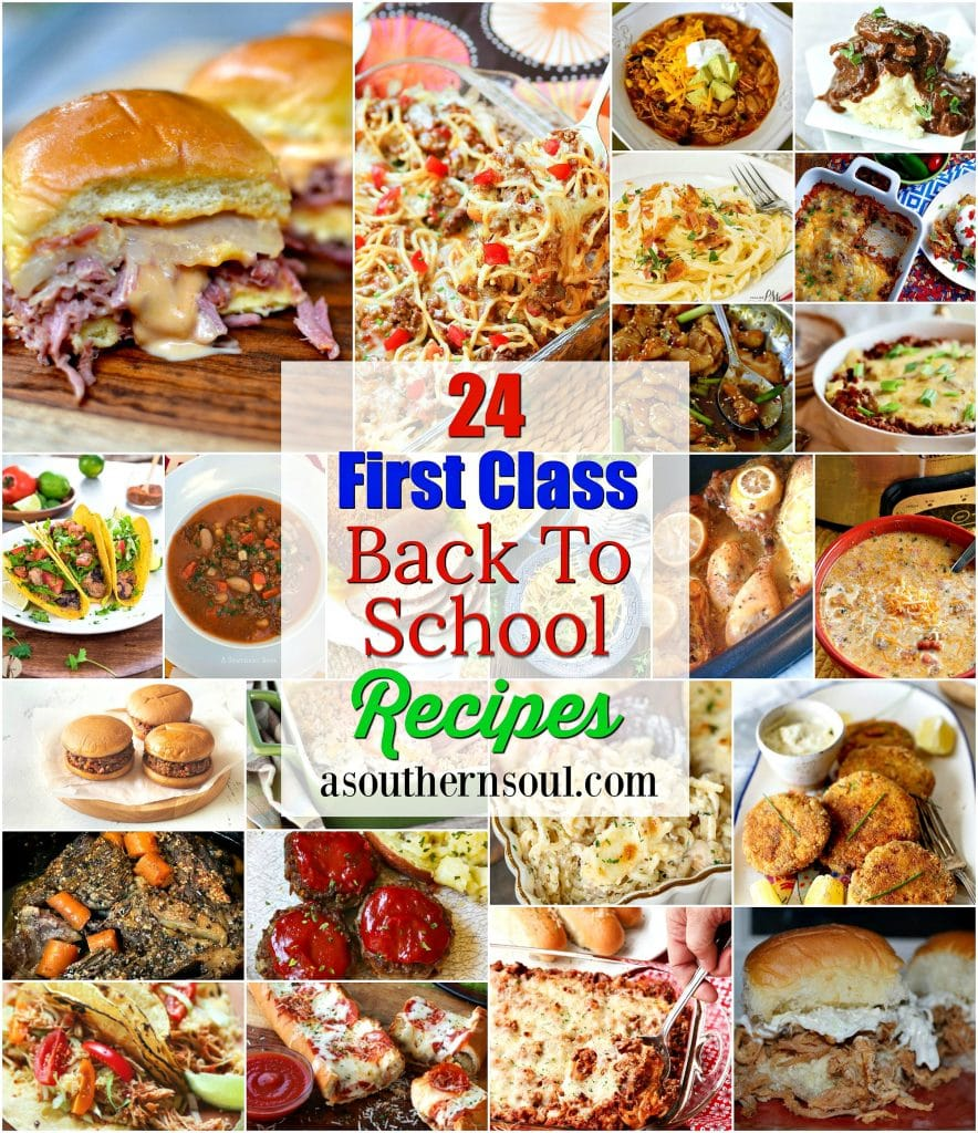 24 First Class recipes that are perfect for making when the kids go back to school. Easy to make and loaded with flavor, these dished will have your family running to the supper table!