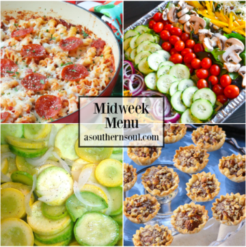 Midweek Menu #69 features Pizza Pasta Bake, Fresh Green Salad, Sauteed Squash and Onions along with Pecan Pie Tarts. Easy to make recipes to help get supper on the table on a busy weeknight.