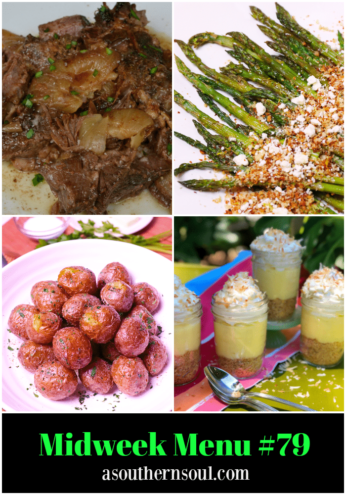 Midweek Menu #79 features Busy Day Pot Roast made in the slow cooker, Roasted Asparagus with Feta, Instant Pot New Potatoes and no-Bake Coconut Cream Pie in Jars.