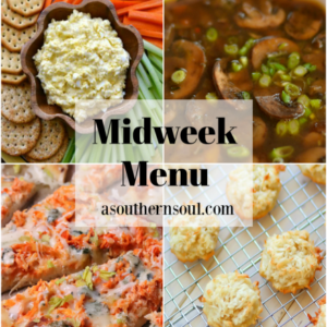 Midweek Menu #84 features Egg Salad Dip with veggies, Healthy Mushroom Soup, Buffalo Chicken Pizza, and Coconut Macaroons. All easy to make and totally delicious!