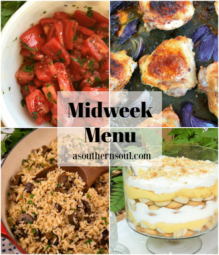 Midweek Menu #85 features Marinated Fresh Tomatoes, Sheet Pan Ranch Chicken Thighs, Mushroom Rice, and Easy Banana Pudding Trifle.
