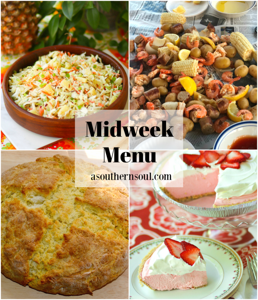 Midweek Menu #91 features Pineapple Slaw, Low Country Boil, Soda Bread and Strawberry Jello Pie. Great for any night of the week!