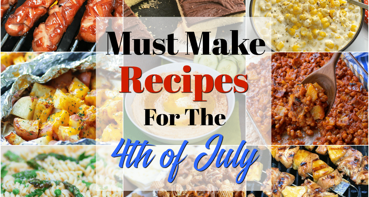 Must Make Recipe For The 4th Of July
