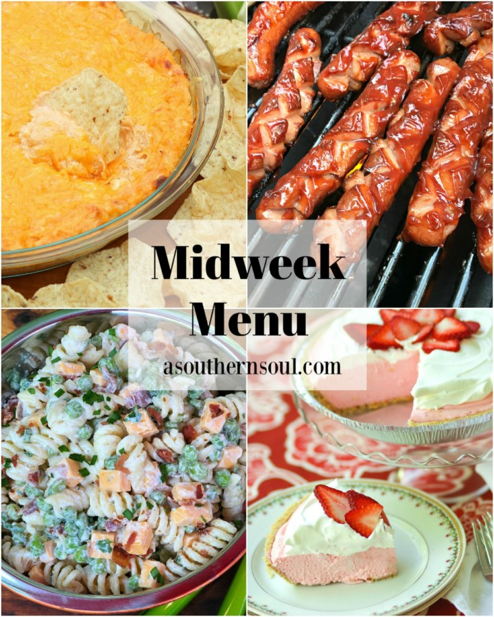 Midweek Menu #99 features hot buffalo chicken dip, grilled BBQ hot dogs, bacon, cheese and ranch pasta salad and strawberry pie with fresh whipped cream.