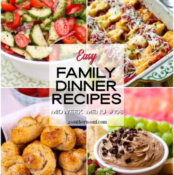 Midweek Menu #108 easy family dinner recipes.