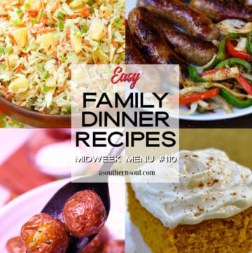 Midweek Menu #110 features 4 easy to make recipes for family dinners.