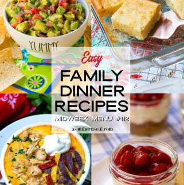Midweek Menu #112 with four easy to make recipes for a delicious family dinner.