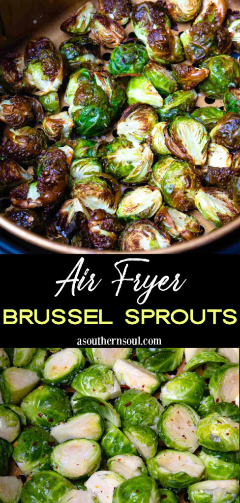 Brussel Sprouts made in the air fryer collage of 2 images for Pinterest.