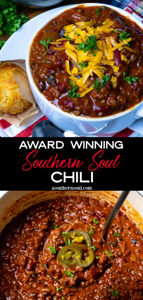2 images for Pinterest of Southern Soul Award Winning Chili.