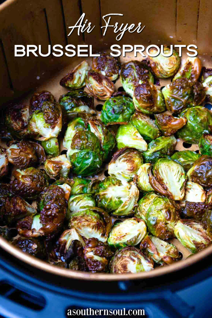 Air Fryer Brussel Sprouts are easy to make with image for Pinterest.