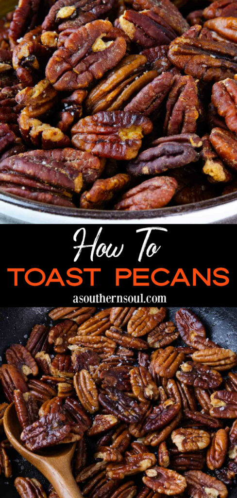 How To Toast Pecans 2 images for Pinterest