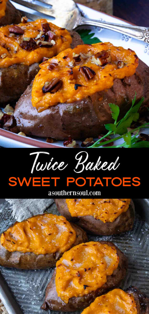 2 Images of Twice Baked Sweet Potatoes recipes for Pinterest