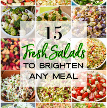 15 fresh salads to brighten up any meal recipe collection.