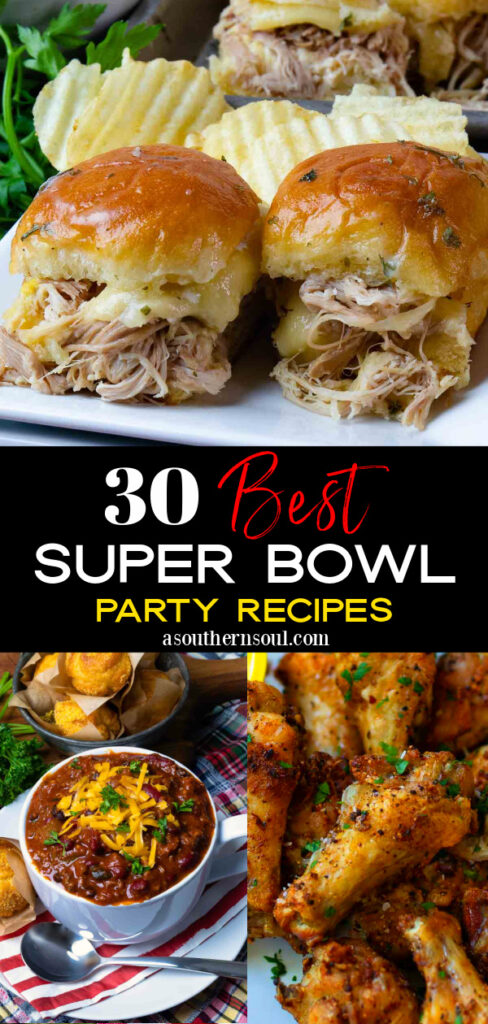 30 Super Bowl Party Recipes 3 images Pin for Pinterest.