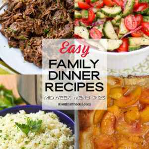 Midweek Menu #125 Easy Family Dinner Recipes collage.