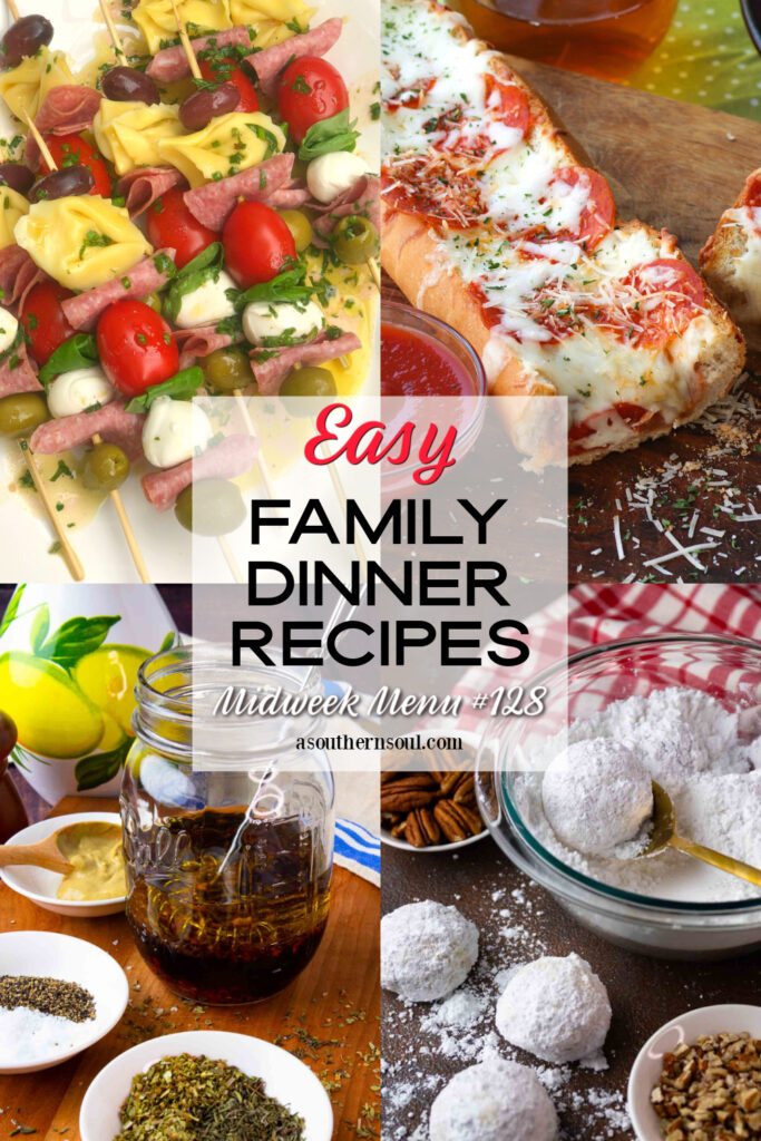 Midweek Menu #128 with 4 easy to make recipes for family dinner.