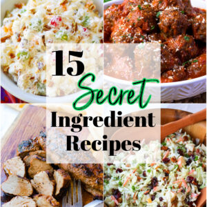 Collage of 4 images for 15 Secret Ingredient Recipes roundup