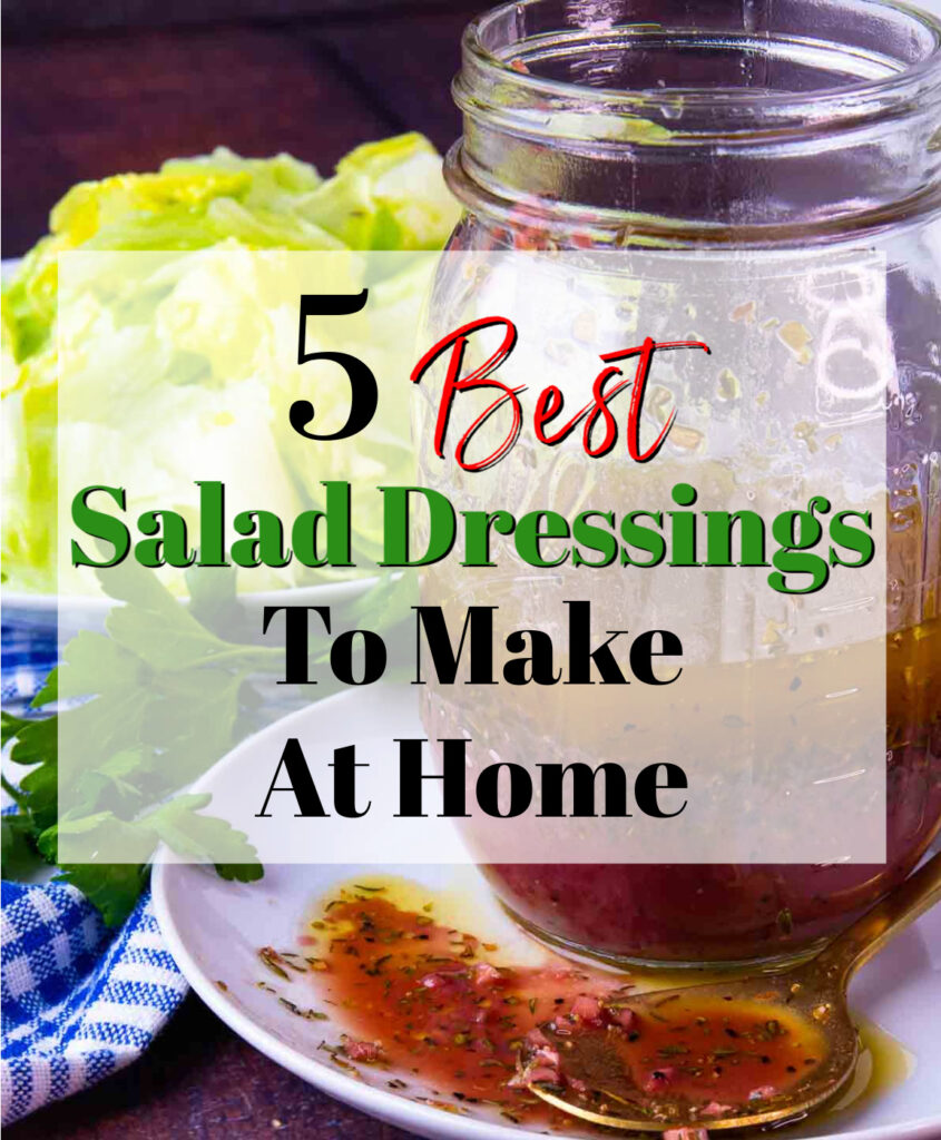 5 Best Salad Dressings To Make At Home with greek salad dressing photo.