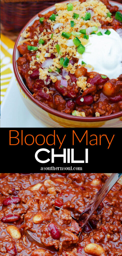 Bloody Mary Chili with 2 photos for Pinterest pin.