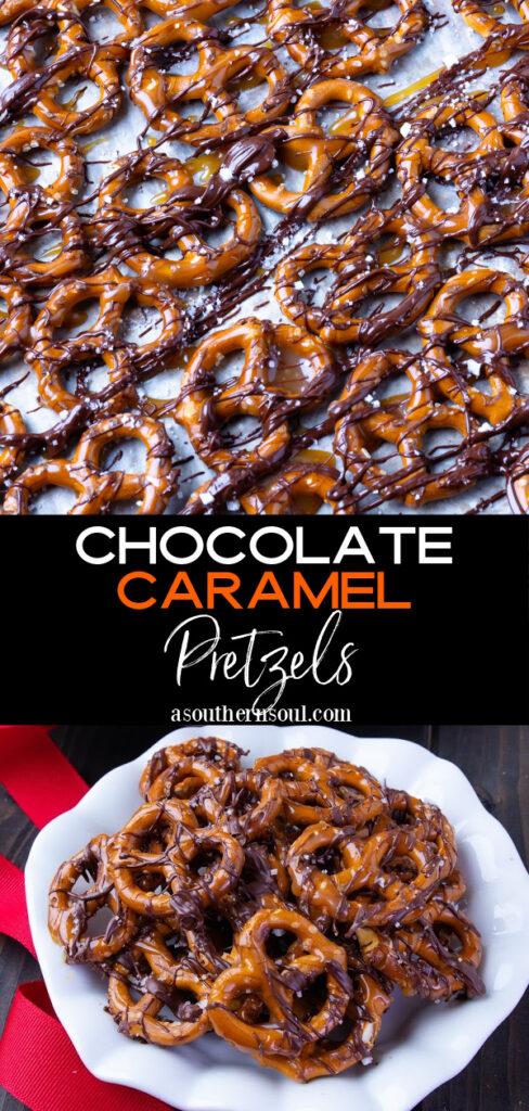 Chocolate Caramel Pretzels 2 images for Pinterest.