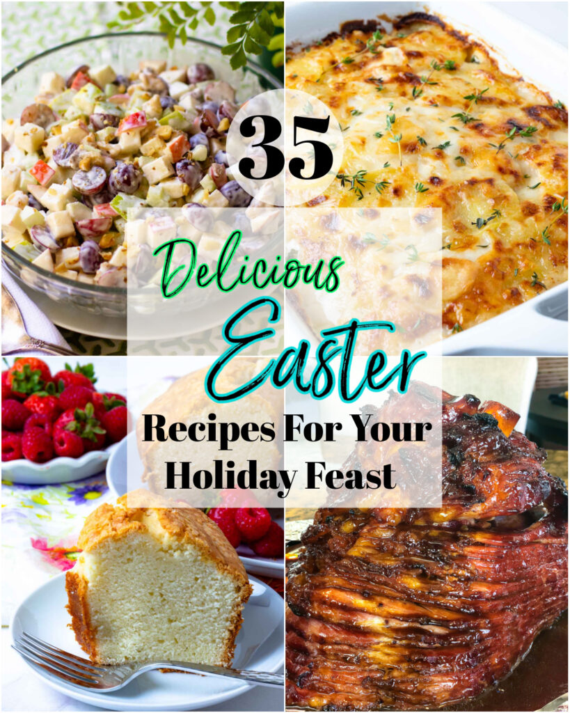 A round-up of 35 delicious recipes that are easy to make and ideal for a Easter celebration!